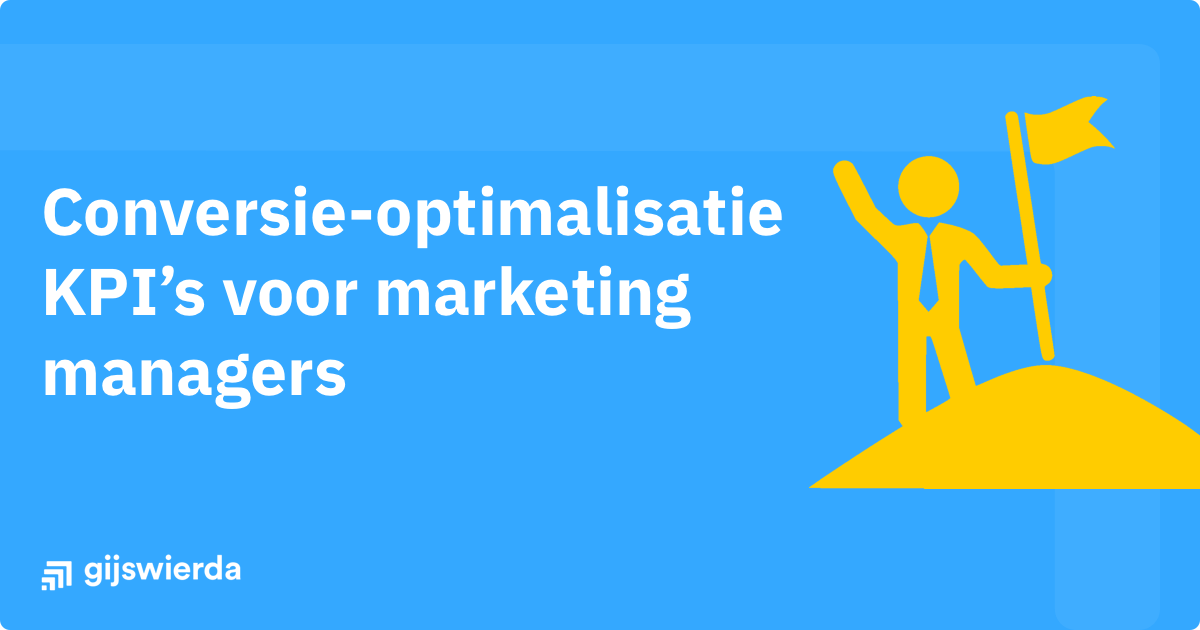 Conversie-optimalisatie (CRO) KPI's voor marketing managers